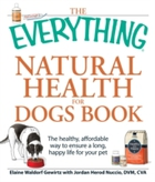 Everything Natural Health for Dogs Book