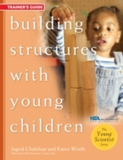 Building Structures with Young Children-