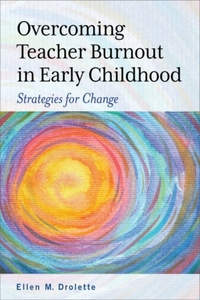 Overcoming Teacher Burnout in Early Chil