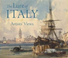 The Lure of Italy - Artists` Views