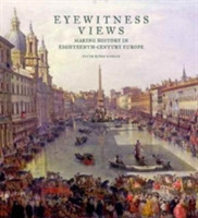 Eyewitness Views - Making History in Eig