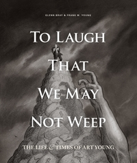 To Laugh That We May Not Weep: The Life