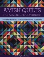 Amish Quilts-The Adventure Continues