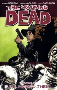The Walking Dead Volume 12: Life Among T