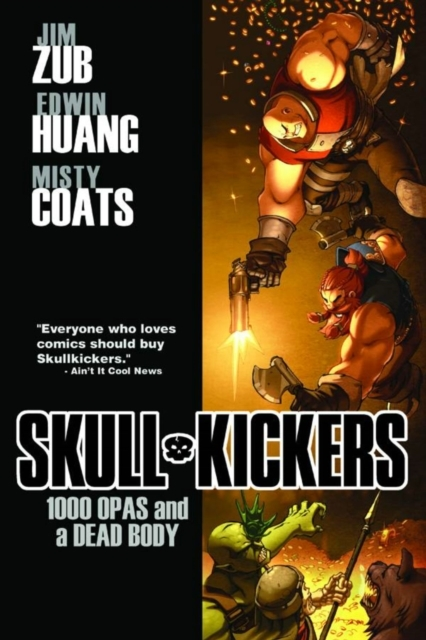 Skullkickers Volume 1: 1000 Opas and a D