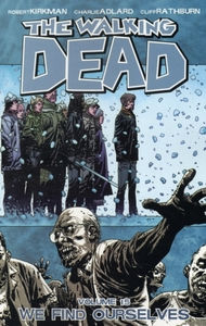 The Walking Dead Volume 15: We Find Ours