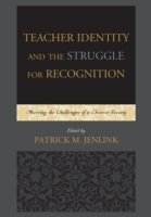 Teacher Identity and the Struggle for Re