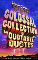 Uncle John's Colossal Collection of Quot