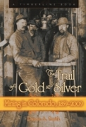 Trail of Gold and Silver