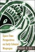 Space-Time Perspectives on Early Colonia