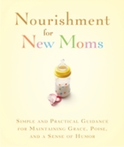 Nourishment for New Moms