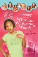 Sydney and the Wisconsin Whispering Wood
