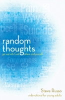 Random Thoughts: Get Real with God, Othe