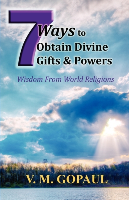 7 Ways to Obtain Divine Gifts & Powers