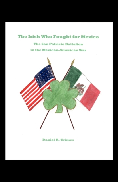 Irish Who Fought for Mexico