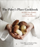 Paley's Place Cookbook