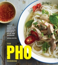 The Pho Cookbook
