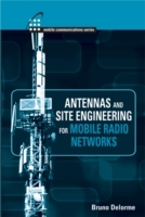 Antennas and Site Engineering for Mobile