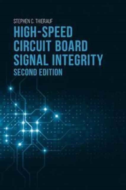 High-Speed Circuit Board Signal Integrit