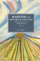 Marxism And Historical Practice: Interve