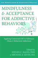 Mindfulness and Acceptance for Addictive