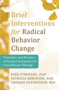 Brief Interventions for Radical Behavior