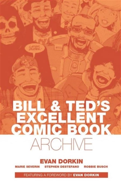 Bill & Ted's Excellent Comic Book Archiv