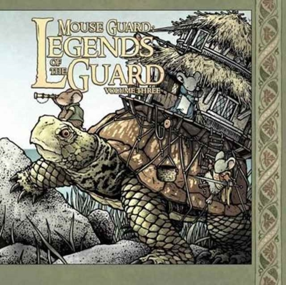 Mouse Guard: Legends of the Guard Volume