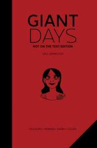 Giant Days: Not On the Test Edition Vol.