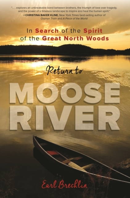 Return to Moose River