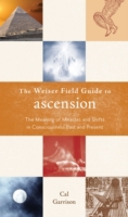 Weiser Field Guide to Ascension