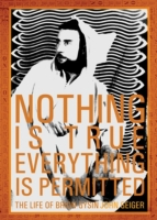 Nothing Is True - Everything Is Permitte