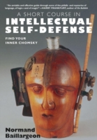 Short Course in Intellectual Self Defens