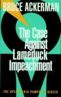 Case Against Lame Duck Impeachment