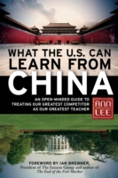 What the U.S. Can Learn from China