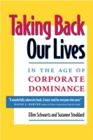 Taking Back Our Lives in the Age of Corp