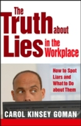 Truth about Lies in the Workplace