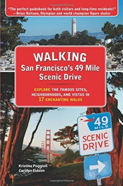 Walking San Franciscos 49 Mile Scenic Dr