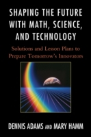 Shaping the Future with Math, Science, a
