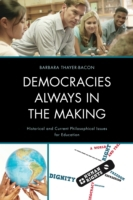 Democracies Always in the Making