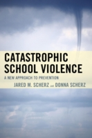 Catastrophic School Violence