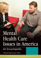 Mental Health Care Issues in America: An