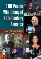 100 People Who Changed 20th-Century Amer