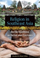 Religion in Southeast Asia: An Encyclope