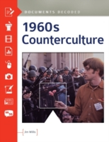 1960s Counterculture: Documents Decoded