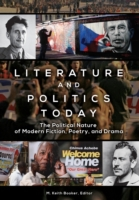 Literature and Politics Today: The Polit