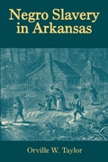 Negro Slavery in Arkansas
