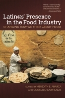 Latin@s' Presence in the Food Industry
