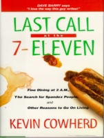 Last Call at the 7-Eleven