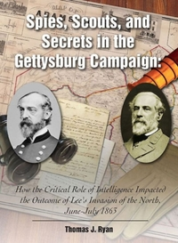Spies, Scouts, and Secrets in the Gettys